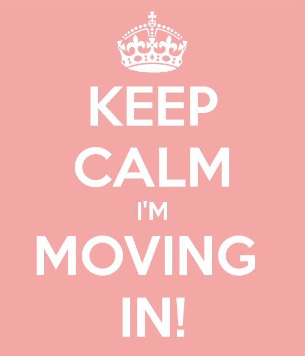 Keep calm I'm moving in!